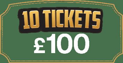 10 Tickets £100
