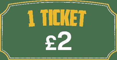 1 Ticket £2