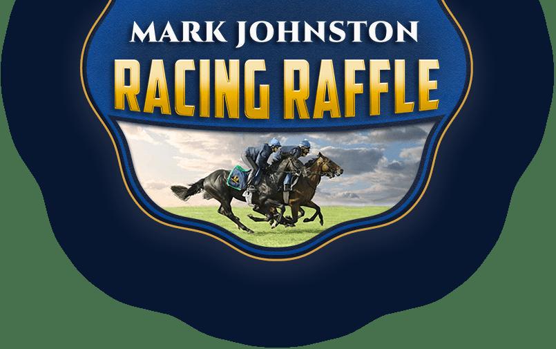 Mark Johnston Racing Raffle